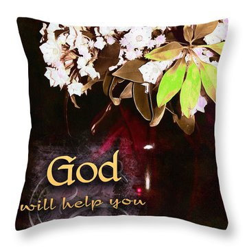God Will Help You Throw Pillow by Michelle Greene Wheeler