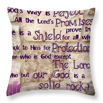 God's Way Is Perfect. All The Throw Pillow