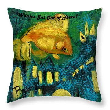 Goldfish Wants To Get Out Of Here Throw Pillow by Betty Pieper