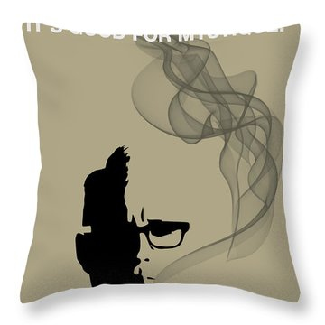 Good For Mystique - Mad Men Poster Roger Sterling Quote Throw Pillow