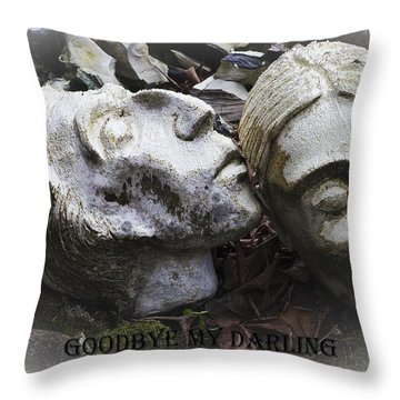 Goodbye My Darling Text Throw Pillow