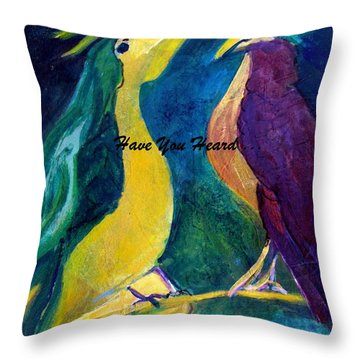 Gossip Between Birds Throw Pillow by Betty Pieper