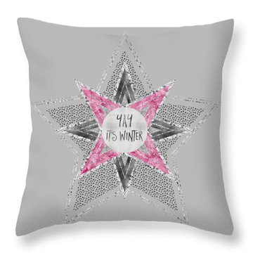 Graphic Art Silver - Yay It's Winter - Pink Throw Pillow