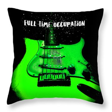 Green Guitar Full Time Occupation Throw Pillow