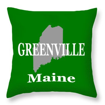 Throw Pillow featuring the photograph Greenville Maine State City And Town Pride  by Keith Webber Jr
