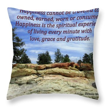 Happiness Is Living Every Minute With Gratitude Throw Pillow