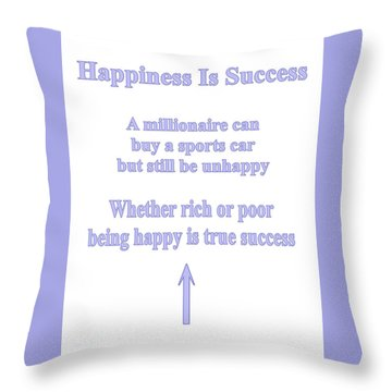 Happiness Is Success Throw Pillow