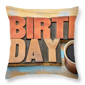 Happy Birthday Greeting Card In Wood Type  Throw Pillow