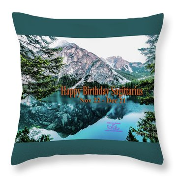 Throw Pillow featuring the photograph Happy Birthday Sagittarius by Beauty For God