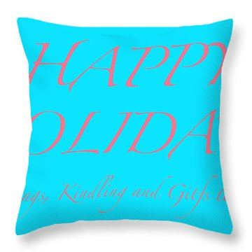 Happy Holidays - Day 3 Throw Pillow