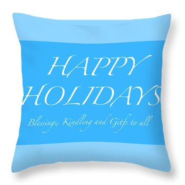 Happy Holidays - Day 5 Throw Pillow
