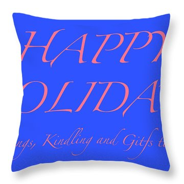 Happy Holidays - Day 7 Throw Pillow
