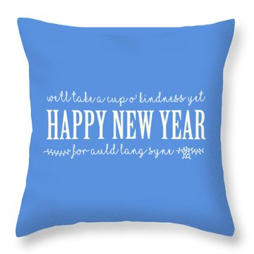 Throw Pillow featuring the digital art Happy New Year Auld Lang Syne Lyrics by Heidi Hermes
