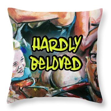 Hardly Beloved Poster A Throw Pillow