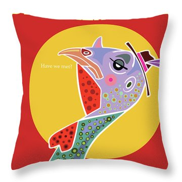 Do You Like My Hat? Throw Pillow