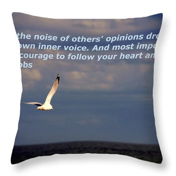 Have The Courage To Follow Your Heart Throw Pillow by Susanne Van Hulst