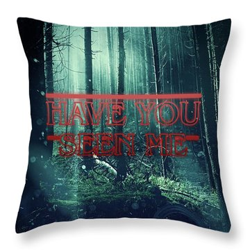 Have You Seen Me Throw Pillow by Mo T