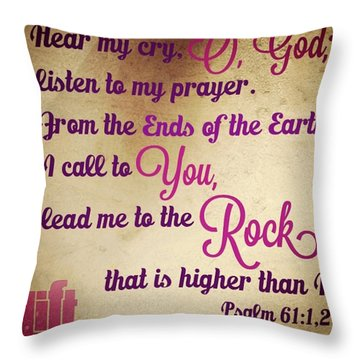 Hear My Cry, O God; Listen To My Throw Pillow