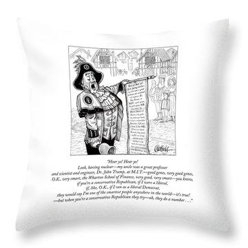 Hear Ye Hear Ye Throw Pillow