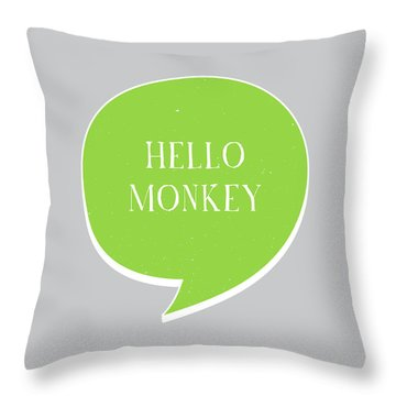 Hello Monkey Throw Pillow
