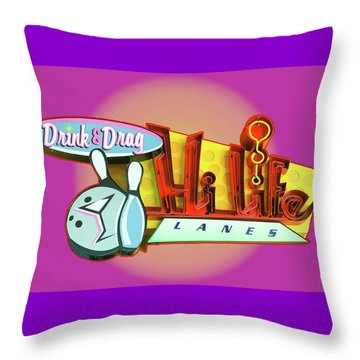 Throw Pillow featuring the photograph Hi Life Drink And Drag by Jeff Burgess