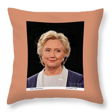 Hillary At The Debate Throw Pillow by Fred Jinkins