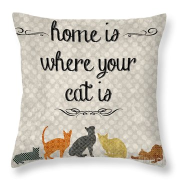 Home Is Where Your Cat Is-jp3040 Throw Pillow by Jean Plout