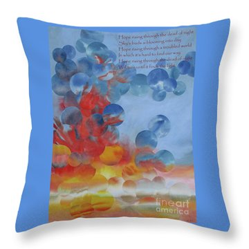 Hope Rising - With Poem Throw Pillow by Jeni Bate