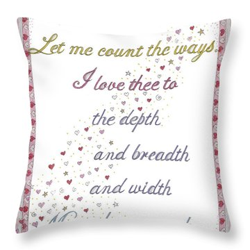 How Do I Love Thee? Throw Pillow