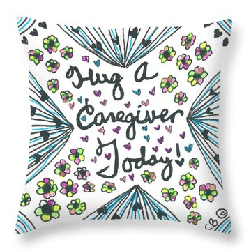 Hug A Caregiver Throw Pillow
