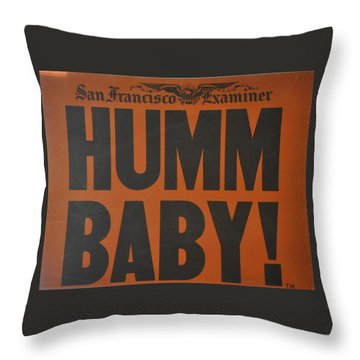 Humm Baby Examiner Throw Pillow