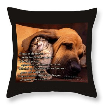I Always Have His Ear Throw Pillow