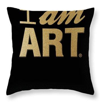 I Am Art- Gold Throw Pillow