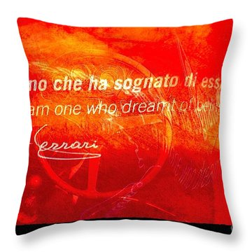 Throw Pillow featuring the digital art I Am One Who Dream Of Being A Ferrari  by Delona Seserman