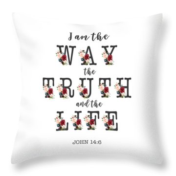 Throw Pillow featuring the painting I Am The Way The Truth And The Life Typography by Georgeta Blanaru