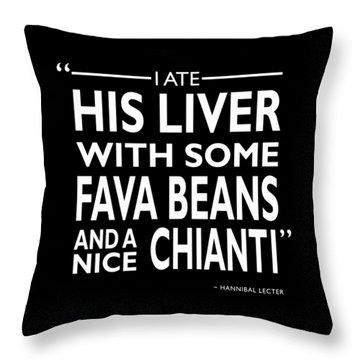I Ate His Liver Throw Pillow