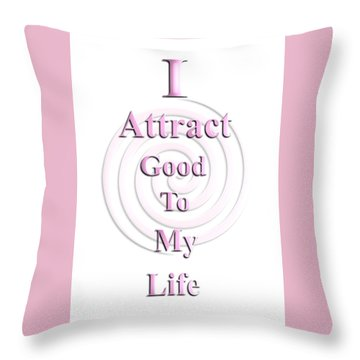 I Attract Pink Throw Pillow