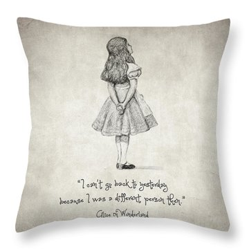 I Can't Go Back To Yesterday Quote Throw Pillow by Taylan Apukovska