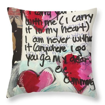 I Carry Your Heart In My Heart II Throw Pillow
