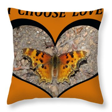 I Chose Love With A Butterfly In A Heart Throw Pillow