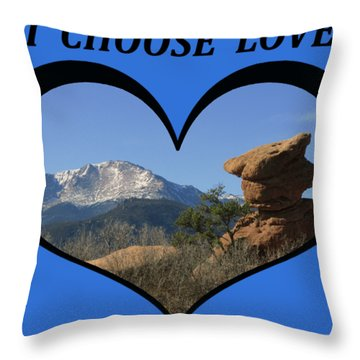 I Chose Love With A Joyful Dancer And Pikes Peak In A Heart Throw Pillow