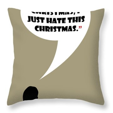 I Don't Hate Christmas - Mad Men Poster Don Draper Quote Throw Pillow