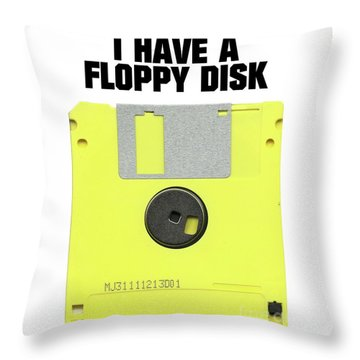 I Have A Floppy Disk Throw Pillow