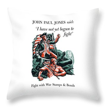 I Have Not Yet Begun To Fight Throw Pillow by War Is Hell Store