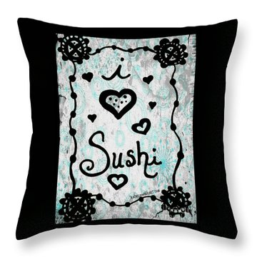 I Heart Sushi Throw Pillow