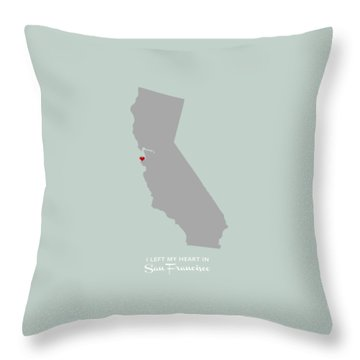 I Left My Heart In Sf Throw Pillow