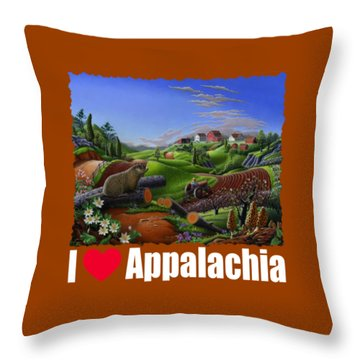 I Love Appalachia T Shirt - Spring Groundhog - Country Farm Landscape Throw Pillow