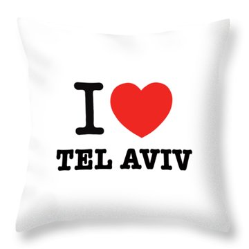 Throw Pillow featuring the photograph i love Tel Aviv by Ron Shoshani