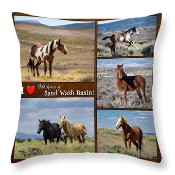I Love Wild Horses Of Sand Wash Basin Throw Pillow