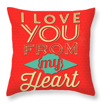 I Love You From My Heart Throw Pillow